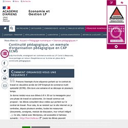 Séances pédagogiques > Continuité pédagogique, un exemple d'organisation pédagogique en CAP ECMS