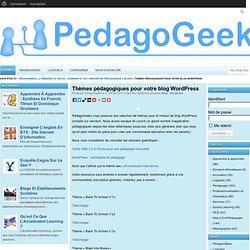 Thèmes pédagogiques pour votre blog Wordpress