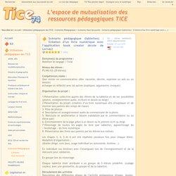 Tice 74 - Site des ressources pédagogiques TICE - Scénario pédagogique (tablettes) : Création d'un livre numérique avec l'application book creator (école de Lornay)