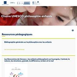 Ressources pédagogiques - Chaire Unesco de Philosophie avec les enfants