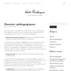 Dossiers pédagogiques – Arts Plastiques