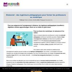 Distanciel : des ingénieurs pédagogiques pour former les professeurs au numérique - VousNousIls