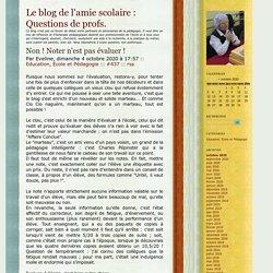 Un blog au service de la pédagogie : évaluer, noter...
