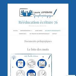 Documents pédagogiques – Rééducation écriture 76