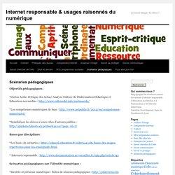 Scénarios pédagogiques « L'Internet responsable