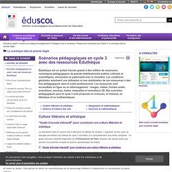 Le numérique dans le premier degré - Scénarios pédagogiques en cycle 3 avec des ressources Éduthèque
