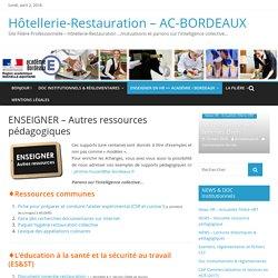 ENSEIGNER – Autres ressources pédagogiques – Hôtellerie-Restauration – AC-BORDEAUX