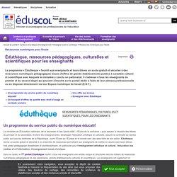 Ressources numériques pour l'école - Éduthèque, ressources pédagogiques, culturelles et scientifiques pour les enseignants