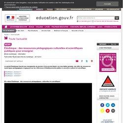 Éduthèque : des ressources pédagogiques culturelles et scientifiques publiques pour enseigner