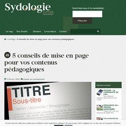 5 conseils de mise en page pour vos contenus pédagogiques - Sydologie