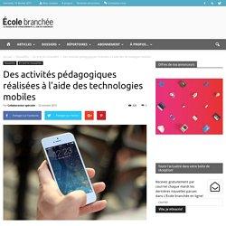 Des activités pédagogiques réalisées à l'aide des technologies mobiles