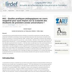 062 - Quelles pratiques pédagogiques en cours magistral pour quel impact sur la scolarité des étudiants de première année universitaire ?
