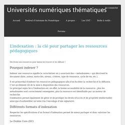 L'indexation : la clé pour partager les ressources pédagogiques – Universités numériques thématiques