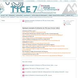 Tice 74 - Site des ressources pédagogiques TICE - Quelques exemples d'utilisation du TBI (sous format vidéo)