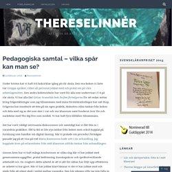 Pedagogiska samtal – vilka spår kan man se? – ThereseLinnér