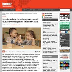 Rentrée scolaire : la pédagogue qui voulait révolutionner le système éducatif français