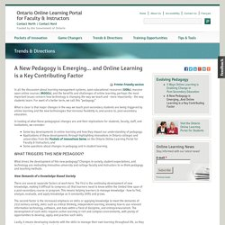 A New Pedagogy is Emerging... and Online Learning is a Key Contributing Factor