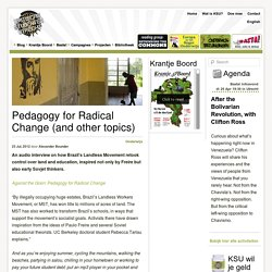 Pedagogy for Radical Change (and other topics)