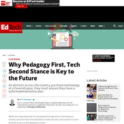 Why Pedagogy First, Tech Second Stance is Key to the Future