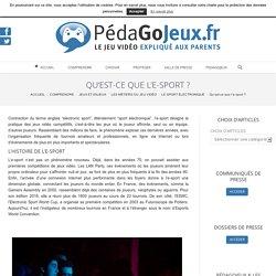 Qu'est-ce que l'e-sport ? - pedagojeux.fr
