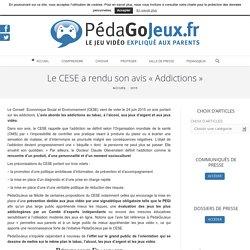 Le CESE a rendu son avis « Addictions » - pedagojeux.fr