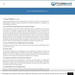 LE JEU VIDÉO DÉSOCIALISE-T-IL ? - pedagojeux.fr