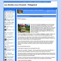 Aux Rendez-vous d'Anatole - Pédagoland - A Princesa e a Ervilha - Conto de Andersen