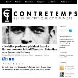« Les kilos perdus en pédalant dans La Havane nous ont faits différents ». Entretien avec Leonardo Padura