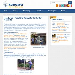 Honduras – Pedalling Rainwater for better Harvests « Rain4Food