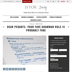 Dear Pedants: Your Fave Grammar Rule is Probably Fake