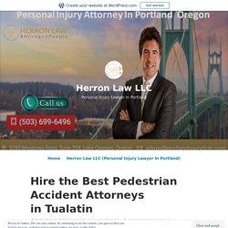 Hire the Best Pedestrian Accident Attorneys in Tualatin – Herron Law LLC