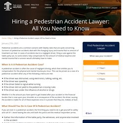 Hiring a Pedestrian Accident Lawyer: All You Need to Know