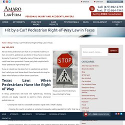 Pedestrian Right-of-Way Law in Texas : Hit by a Car?