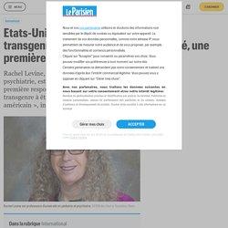 Etats-Unis : Biden nomme une pédiatre transgenre ministre adjointe de la Santé, une première - Le Parisien
