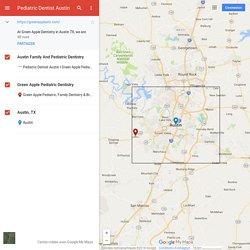 Pediatric Dentist Austin– Google MyMaps