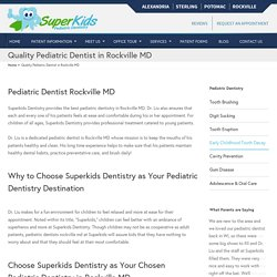 Pediatric Dentist Rockville MD, 20850