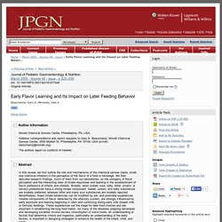 Early Flavor Learning and Its Impact on Later Feeding Behavi... : Journal of Pediatric Gastroenterology and Nutrition