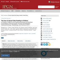 The Use of Jejunal Tube Feeding in Children: A Position Pape... : Journal of Pediatric Gastroenterology and Nutrition