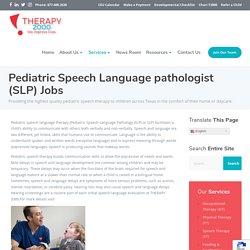 Best Top 10 Pediatric Speech Language pathologist (SLP) Jobs