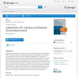 Adderall for All: A Defense of Pediatric Neuroenhancement