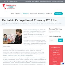 Pediatric Occupational Therapy (OT) jobs in Texas