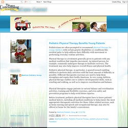 Pediatric Physical Therapy Benefits Young Patients