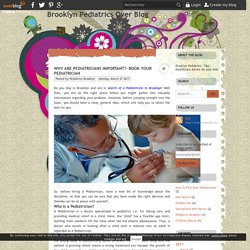 Why are Pediatricians Important?- Book your Pediatrician - Brooklyn Pediatrics Over Blog