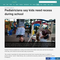 Pediatricians say kids need recess during school