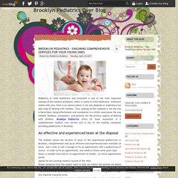 Brooklyn Pediatrics - Ensuring Comprehensive Services for Your Young Ones - Brooklyn Pediatrics Over Blog