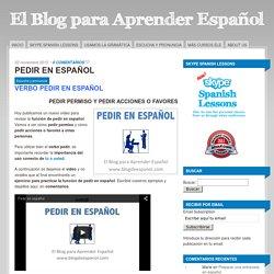 PEDIR EN ESPAÑOL - El blog para aprender español
