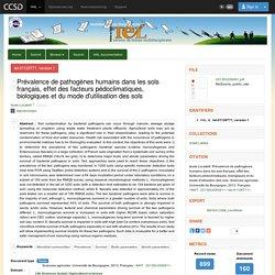 UNIVERSITE DE BOURGOGNE 07/10/13 Thèse en ligne : Prévalence de pathogènes humains dans les sols français, effet des facteurs pédoclimatiques, biologiques et du mode d'utilisation des sols
