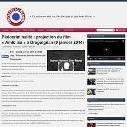 Pédocriminalité : projection du film «Amidlisa » à Draguignan (9 janvier 2014)