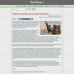 Pédophilie : le cri d'alarme pour un contrôle total d'internet ?