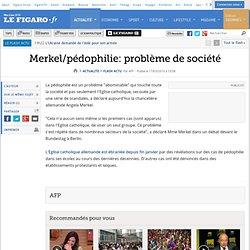 Merkel/pédophilie:un problème de sociét